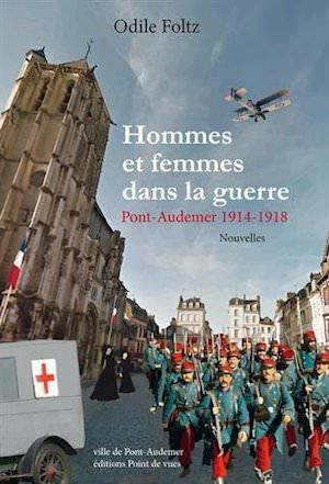 Hommes et femmes dans la guerre Pont-Audemer 1914-1918