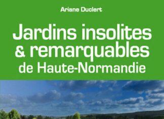 Jardins insolites remarquables de Haute-Normandie