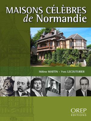 Maisons celebres de Normandie