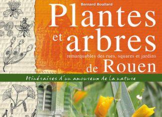 Plantes et arbres remarquables des rues squares et jardins de Rouen