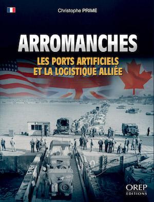 Arromanches - Les ports et la logistique alliee
