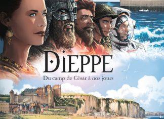 Dieppe Du camp de cesar a nos jours