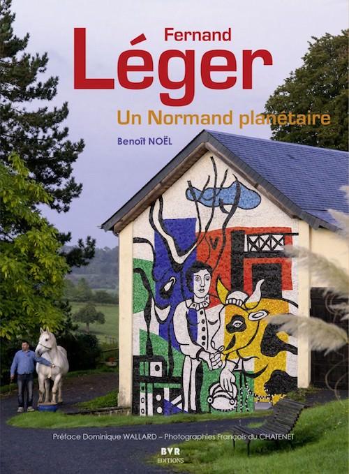 Fernand Leger - Un Normand planetaire