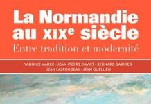 La Normandie du XIXe siecle entre Tradition et Modernite