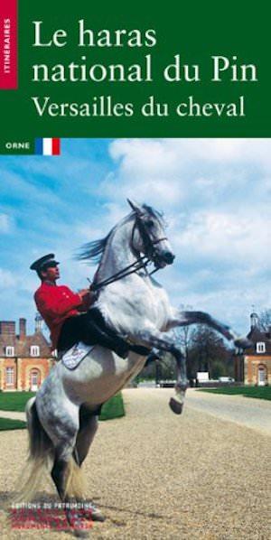 Le Haras du Pin - Versailles du cheval