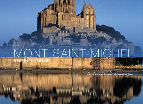 Le Mont Saint-Michel - Denis Montagnon
