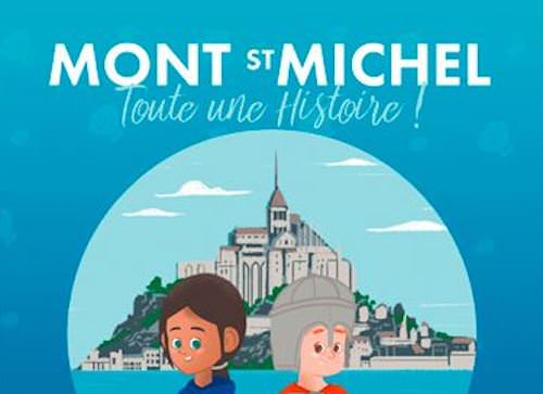 Le Mont Saint Michel toute une histoire