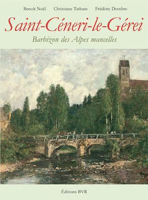 Saint-Ceneri-le-Gerei - Barbizon des Alpes mancelles