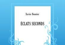 Xavier BONNIER - Eclats seconds