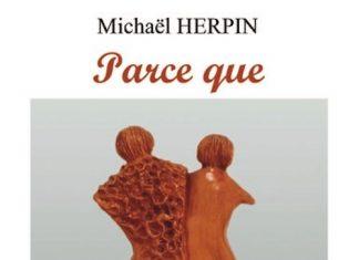 Michael HERPIN - Parce que