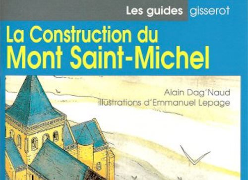 La construction du Mont-Saint-Michel