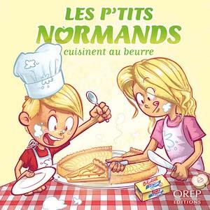 Les Ptits Normands cuisinent au beurre