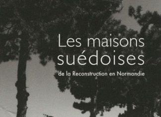Les maisons suedoises de la Reconstruction en Normandie