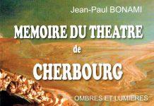 Memoire du theatre de Cherbourg