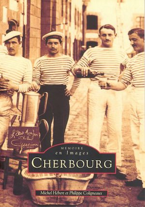 Memoire en images - Cherbourg - Tome 1