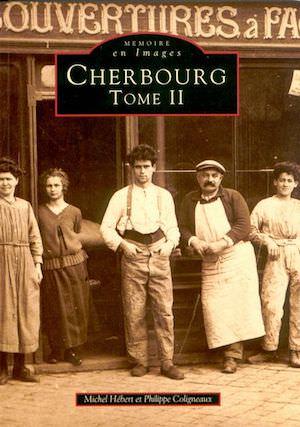 Memoire en images - Cherbourg - Tome 2