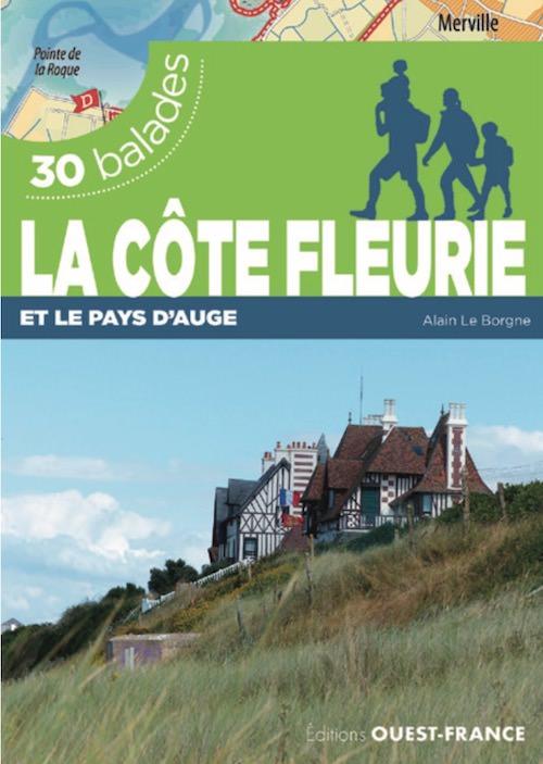 La Cote Fleurie et le Pays Auge - 30 Balades